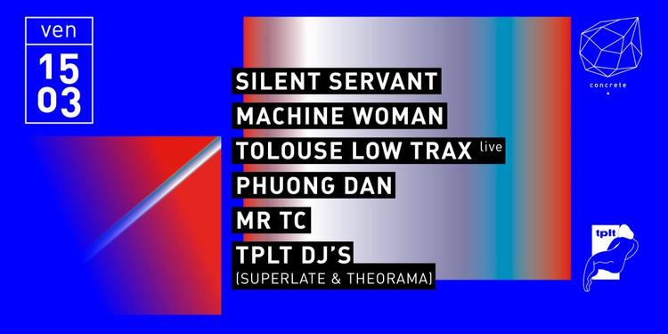 Concrete: Silent Servant, Machine Woman, Tolouse Low Trax Live