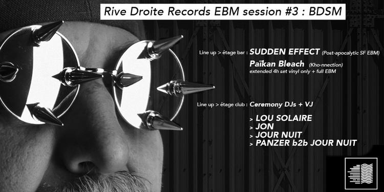 Rive Droite Records session EBM#3 : BDSM