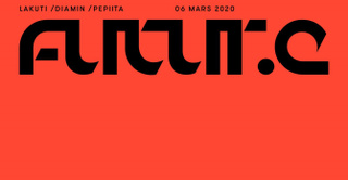 Futur.e is Lakuti • Diamin • Claire Lawrie • Pepiita