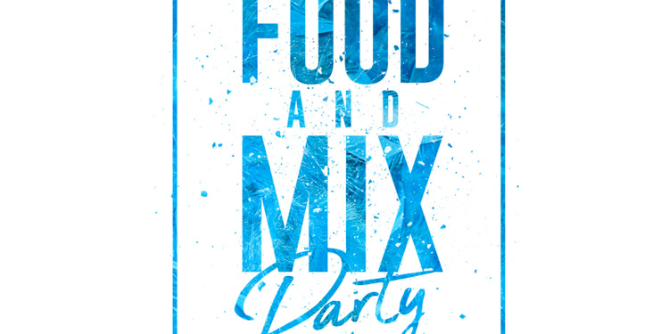 Food and Mix Party
