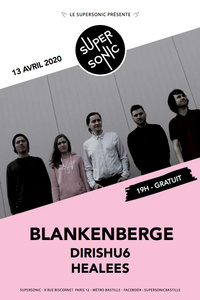 Blankenberge • Dirishu6 • Healees / Supersonic (Free entrance) - Le Supersonic - lundi 13 avril