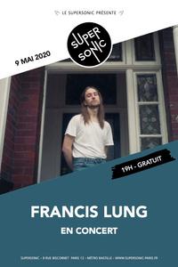Francis Lung en concert au Supersonic (Free entrance) - Le Supersonic - samedi 09 mai
