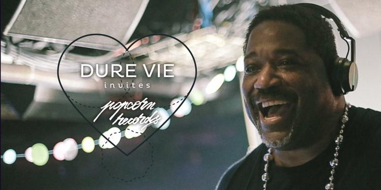Dure Vie x Popcorn 8 Years - Chez Damier, DJ Gregory, Siler