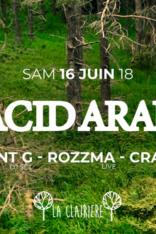 La Clairière : Acid Arab, Point G, Rozzma, Crame