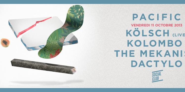 Pacific avec Kolsch, Kolombo, The mekanism, Dactylo
