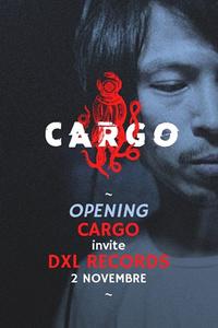Cargø x Dxl invite Fumiya Tanaka all night long / Doxall et Dowtown Vibes - Le Concorde Atlantique - samedi 02 novembre