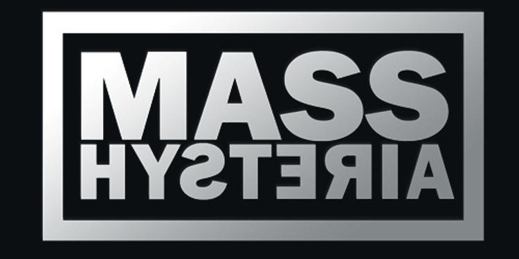 Mass Hysteria + AqME