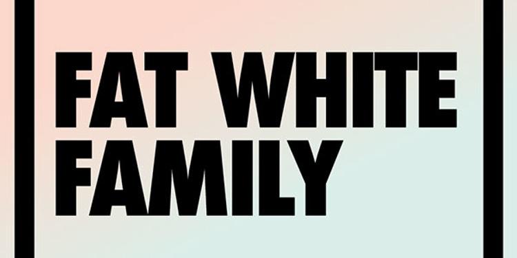 [PIAS] NITES : Fat White Family