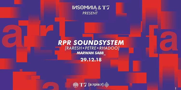 T7 x INSoMNia • RPR Soundsystem [Raresh • Petre • Rhadoo]