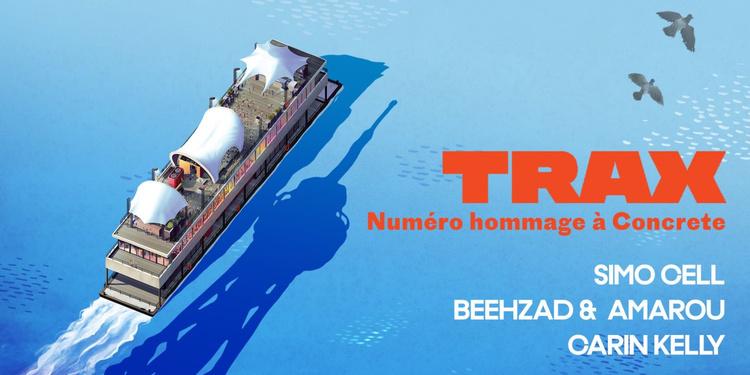 Trax Magazine: Numéro Hommage à Concrete - Release Party