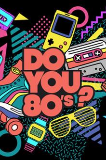 Do You 80: La Boum 80s