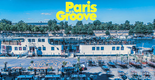 Paris a le Groove été 2020 : Open Air x Sunset x Food x Drinks x Music