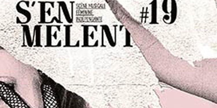 Les femmes s'en mêlent #19 : Cléa Vincent + jane weaver + invitée