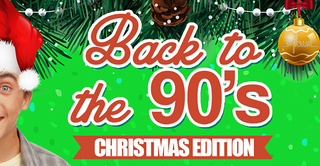 BACK TO THE 90's : CHRISTMAS EDITION