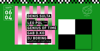 Concrete: Denis Sulta, Leo Pol Live, Genius Of Time, Gab D.KO