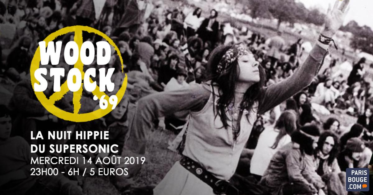 Woodstock '69 // Nuit Hippie Du Supersonic
