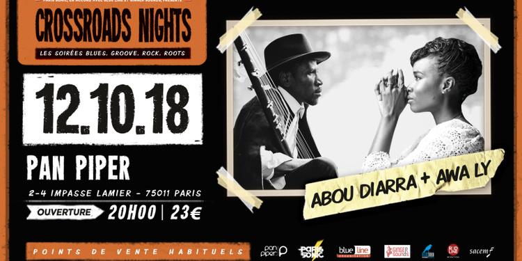 ABOU DIARRA + AWA LY - CROSSROADS NIGHT #10