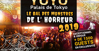 LE BAL DES MONSTRES DE L' HORREUR 2019 YOYO - PALAIS DE TOKYO