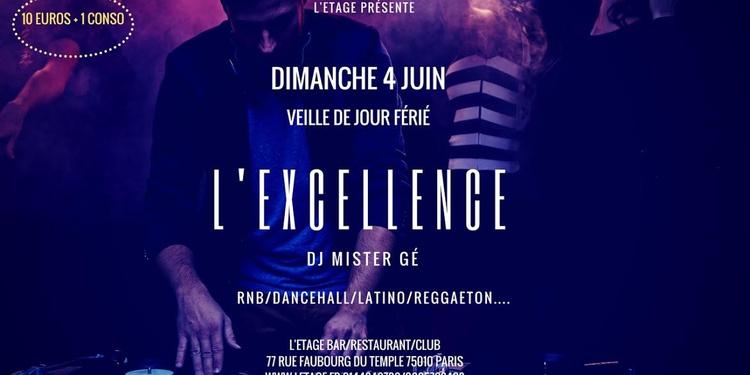 L Excellence Veille De Jour Ferie L Etage 4 Juin 2017