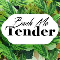 Banh me tender