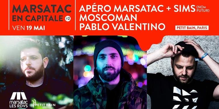 Marsatac en Capitale #2 : Sims / Moscoman / Pablo Valentino