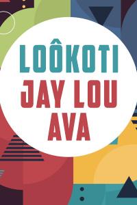 LOÔKOTI & JAY LOU AVA - Pan Piper - samedi 01 février 2020