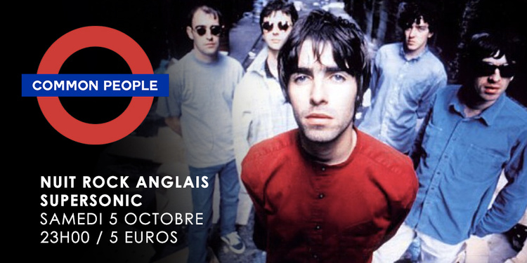 Common people #5 / La Nuit British Rock du Supersonic