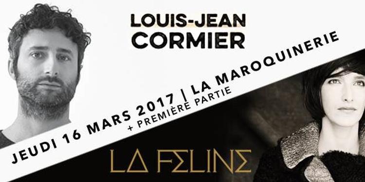 Louis-Jean Cormier + La Féline + 1ère partie