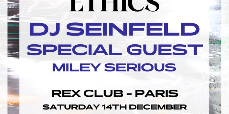 Rex Club presente Young Ethics Tour: DJ Seinfeld, Miley Serious, Special Guest