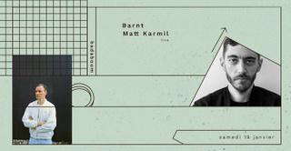 Barnt, Matt Karmil Live