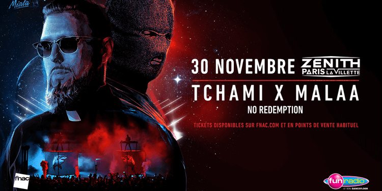 Tchami & Malaa : No Redemption - Zénith de Paris