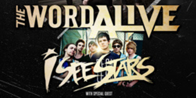 The Word Alive + I See Stars + Dayshell