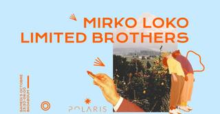 Polaris Festival Showcase: Mirko Loko, Limited Brothers