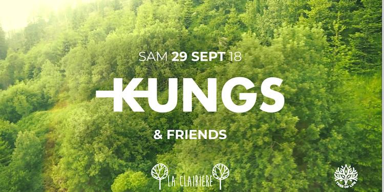 La Clairière : Kungs & Friends