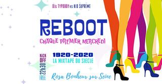 Reboot, La Mixtape du Siècle