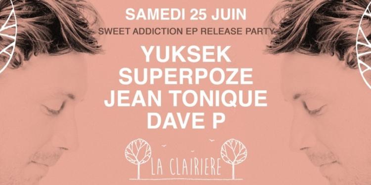 La Clairière avec Yuksek, Superpoze, Jean Tonique