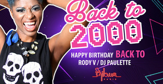 Soirée Back to 2000 : Happy Birthday Back To !