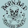 Born Bad Recordshop