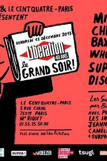 Liberation, 40 ans : le grand soir
