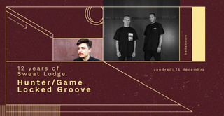 Hunter/Game & Locked Groove