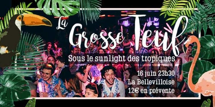 3ca342ba1 La Grosse Teuf madmoiZelle #11 Sous le sunlight des tropiques - La ...