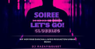 LET'S GO!! CLUBBING