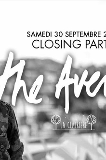 The Avener x La Clairière Closing Party