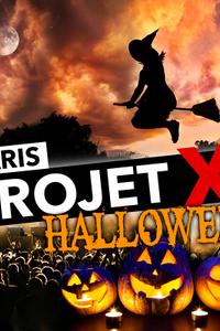 PROJET X HALLOWEEN - Hide Pub - samedi 26 octobre