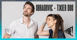 Obradovic-Tixier Duo