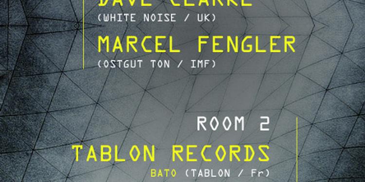 Dave Clarke . Marcel Fengler . Tablon Records