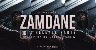 "Zamdane - ""Z"" Release Party - Paris"