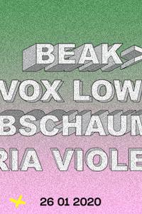 La Machine 10 ans : Beak>, Vox Low, Abschaum, Maria Violenza - Machine du Moulin Rouge - dimanche 26 janvier