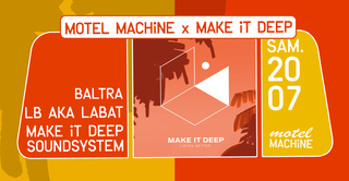 Motel Machine x Make It Deep : Baltra, LB aka LABAT
