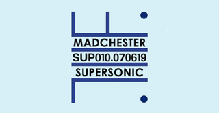Madchester to Paris w/ True Order — Sup 010 / Supersonic